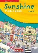 Cover-Bild zu Sunshine, Early Start Edition - Ausgabe 2008, Band 3: 3. Schuljahr, Pupil's Book von Hollbrügge, Birgit