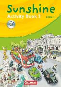 Cover-Bild zu Sunshine, Allgemeine Ausgabe 2006, Band 2: 4. Schuljahr, Activity Book mit Lieder-/Text-CD (Kurzfassung) von Hollbrügge, Birgit