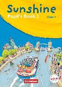 Cover-Bild zu Sunshine, Allgemeine Ausgabe 2006, Band 2: 4. Schuljahr, Pupil's Book von Hollbrügge, Birgit