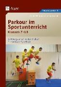 Cover-Bild zu Parkour im Sportunterricht Klassen 7-13 von Cartal, Christian