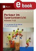 Cover-Bild zu Parkour im Sportunterricht Klassen 7-13 (eBook) von Cartal, Christian