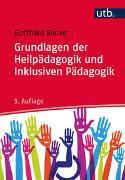 Cover-Bild zu Grundlagen der Heilpädagogik und Inklusiven Pädagogik von Biewer, Gottfried