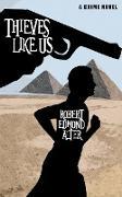Cover-Bild zu Thieves Like Us von Alter, Robert Edmond