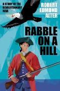 Cover-Bild zu Rabble on a Hill von Alter, Robert Edmond