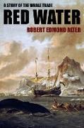 Cover-Bild zu Red Water von Alter, Robert Edmond