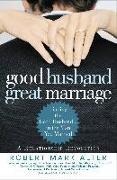 Cover-Bild zu Good Husband, Great Marriage (eBook) von Alter, Robert Mark