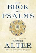 Cover-Bild zu The Book of Psalms: A Translation with Commentary (eBook) von Alter, Robert