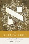 Cover-Bild zu The Hebrew Bible: A Translation with Commentary (Vol. Three-Volume Set) (eBook) von Alter, Robert