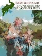 Cover-Bild zu Shovel Nose and the Gator Grabbers (eBook) von Alter, Robert Edmond