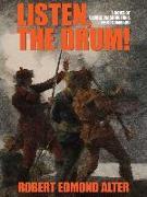 Cover-Bild zu Listen, the Drum!: A Novel of Washington's First Command (eBook) von Alter, Robert Edmond