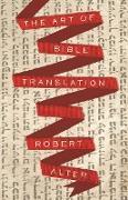Cover-Bild zu The Art of Bible Translation (eBook) von Alter, Robert