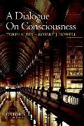 Cover-Bild zu A Dialogue on Consciousness von Alter, Torin