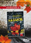 """Cover-Bild zu Literaturprojekt zu """"Von außen bist du nur Fassade"""" von Ernst, Kati"""