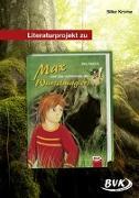 Cover-Bild zu Literaturprojekt zu Max und das Geheimnis des Wurzelmagiers von Krome, Silke