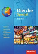 Cover-Bild zu Diercke Spezial - Aktuelle Ausgabe für die Sekundarstufe II. Ostasien
