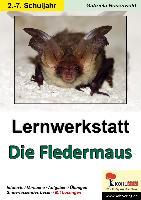 Cover-Bild zu Lernwerkstatt Die Fledermaus von Rosenwald, Gabriela