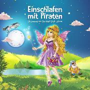 Cover-Bild zu Einschlafen mit Piraten (Audio Download) von Lavender, Maria