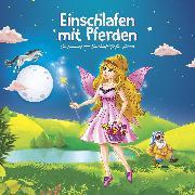 Cover-Bild zu Einschlafen mit Pferden (Audio Download) von Lavender, Maria