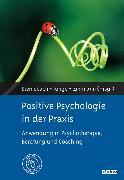 Cover-Bild zu Positive Psychologie in der Praxis (eBook) von Zihlmann, Rene (Hrsg.)