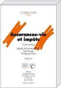 Cover-Bild zu Assurances-vie et impôts von Amschwand-Pilloud, Isabelle