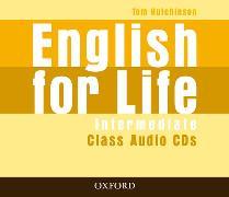 Cover-Bild zu Intermediate: English for Life: Intermediate: Class Audio CDs (4) - English for Life von Hutchinson, Tom