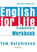 Cover-Bild zu Elementary: English for Life: Elementary: Workbook without Key - English for Life von Hutchinson, Tom