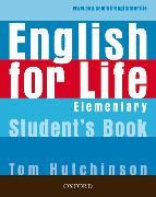 Cover-Bild zu Elementary: English for Life: Elementary: Student's Book - English for Life von Hutchinson, Tom