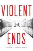 Cover-Bild zu Violent Ends von Hutchinson, Shaun David