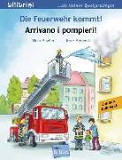 Cover-Bild zu Die Feuerwehr kommt! Kinderbuch Deutsch-Italienisch von Fischer, Ulrike