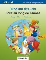 Cover-Bild zu Rund um das Jahr. Kinderbuch Deutsch-Französisch von Böse, Susanne