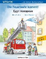 Cover-Bild zu Die Feuerwehr kommt! Kinderbuch Deutsch-Russisch von Fischer, Ulrike