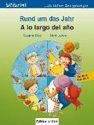 Cover-Bild zu Rund um das Jahr. Kinderbuch - A lo largo ddel ano von Böse, Susanne
