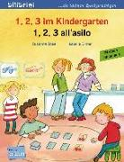 Cover-Bild zu 1, 2, 3 im Kindergarten. Kinderbuch Deutsch-Italienisch von Böse, Susanne