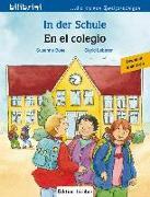 Cover-Bild zu In der Schule. Kinderbuch En el colegio. Deutsch-Spanisch von Böse, Susanne