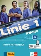 Cover-Bild zu Linie 1 Pflege B2. Kurs- und Übungsbuch mit Audios von Bolte-Costabiei, Christiane