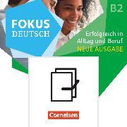 Cover-Bild zu Fokus Deutsch, Allgemeine Ausgabe, B1+/B2, Erfolgreich in Alltag und Beruf - Neue Ausgabe, Audio-CDs zum Kurs- und Übungsbuch als Paket (B2 und Brückenkurs B1+), 120859-2 und 122456-1 im Paket