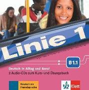 Cover-Bild zu Linie 1 B1.1. 2 Audio-CDs zum Kurs- und Übungsbuch von Dengler, Stefanie