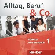 Cover-Bild zu Alltag, Beruf & Co. 1. Audio-CD zum Kursbuch von Auer, Dominik (Gelesen)