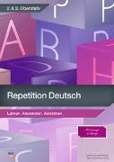 Cover-Bild zu Repetition Deutsch / Repetition - Deutsch 2. & 3. Oberstufe von Del Priore, Bianca