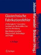 Cover-Bild zu Glastechnische Fabrikationsfehler von Jebsen-Marwedel, Hans (Hrsg.)
