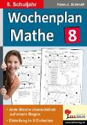 Cover-Bild zu Wochenplan Mathe / Klasse 8 von Schmidt, Hans-J.