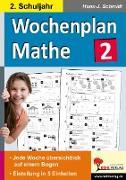 Cover-Bild zu Wochenplan Mathe / Klasse 2 von Schmidt, Hans-J.
