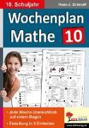 Cover-Bild zu Wochenplan Mathe 10. Schuljahr von Schmidt, Hans-J.