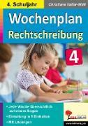Cover-Bild zu Wochenplan Rechtschreibung / Klasse 4 von Kohl-Verlag, Autorenteam