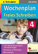 Cover-Bild zu Wochenplan Freies Schreiben / Klasse 4 von Kohl-Verlag, Autorenteam