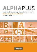 Cover-Bild zu Alpha plus, Deutsch als Zweitsprache, Basiskurs Alphabetisierung, A1, Handreichungen für den Unterricht von Hubertus, Peter