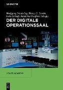 Cover-Bild zu Der digitale Operationssaal (eBook) von Manzeschke, Arne (Beitr.)