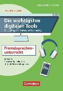 Cover-Bild zu Die wichtigsten digitalen Tools, Im Fremdsprachenunterricht (2. Auflage) - für Einstieg, Erarbeitung und Sicherung, Sinnvolle Einsatzmöglichkeiten für jede Unterrichtsphase, Buch von Dausend, Henriette