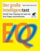 Cover-Bild zu Der grosse Intelligenztest von Reichel, Wolfgang
