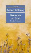 Cover-Bild zu Kennst du das Land von Tschinag, Galsan